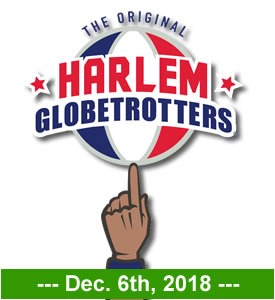 HARLEM GLOBETROTTERS BRING THEIR SPECTACULAR SHOW TO MONTGOMERY ON DECEMBER 6TH