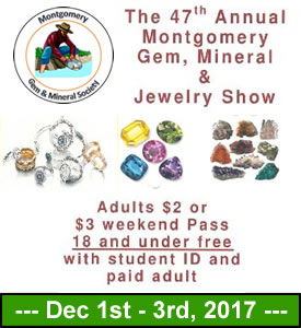 The 47th Annual Montgomery Gem, Mineral and Jewelry Show
