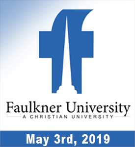 Faulkner University Graduation  Friday, May 3, 2019